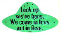 Look Up We're Here bumper sticker